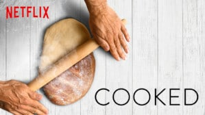 cover of cooked, a series about food on netflix
