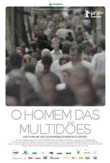 """Movie Poster: """"O Homem das Multidões"""""""